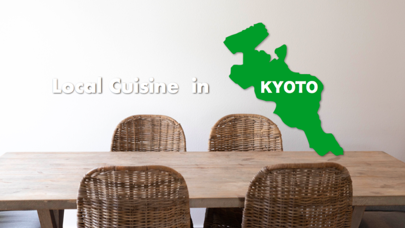 Local Cuisine -Kyoto- / What kind of dishes are eaten in Japan traditionally and locally / Japanese Sake