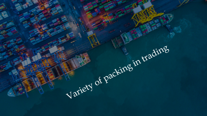Pack the products! -the variety of packing for trading and their situation-